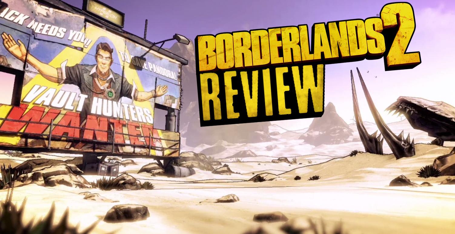 Borderlands 2 (Reviews) - GAMEBANANA Borderlands 2 Review