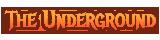 The Underground banner