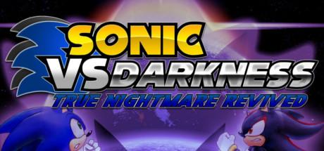 Sonic VS. Darkness: True Nightmare Revived Banner