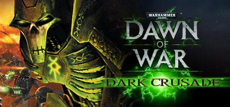 Dawn of War: Dark Crusade