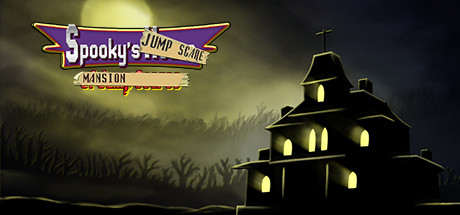 Spooky's Jump Scare Mansion Banner