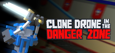 Clone Drone in the Danger Zone Banner