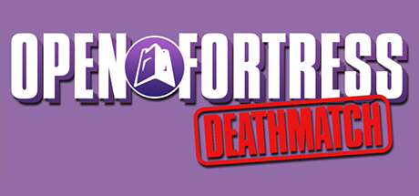 Open Fortress: Deathmatch