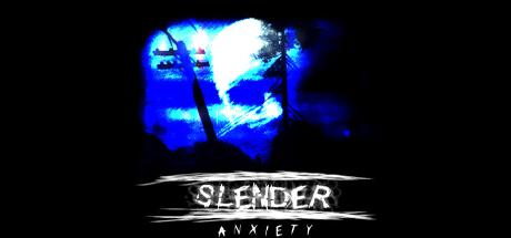 Slender: Anxiety Banner