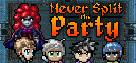 Never Split the Party Banner