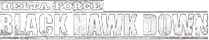 Delta Force : Black Hawk Down Banner