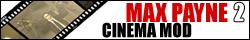 Max Payne 2: Cinema Mod Banner