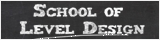 School of Level Design banner