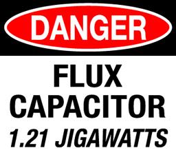 Danger 1.21 Jigawatts!