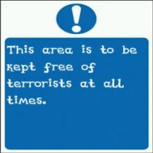 Keep area clear of terrorists