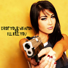 Drop Your Weapon!