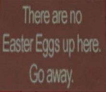 No Easter Eggs up here