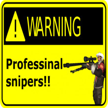 Sniper warning sign