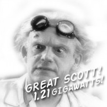 Great Scott! 1.21 GIGAWATTS!
