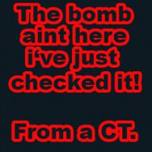 Bomb Ain't Here