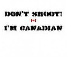 Dont Shoot Canadian #2