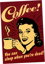 Coffee! Poster