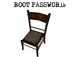 Root Password: Chair (GoldenEye Source)