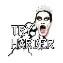 Try Harder.