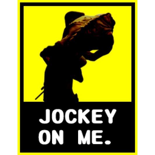 Jockey On Me.