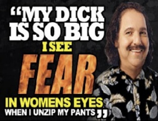 Ron Jeremy - Fear the Dick