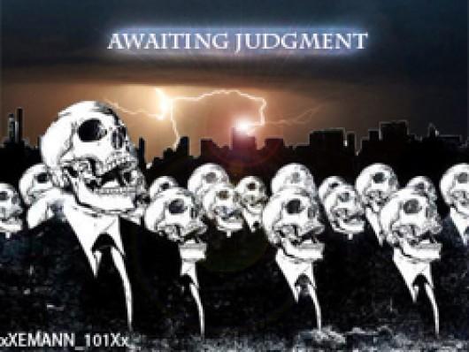 Awaiting Judgment