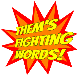 Them's fighting words! Spray preview
