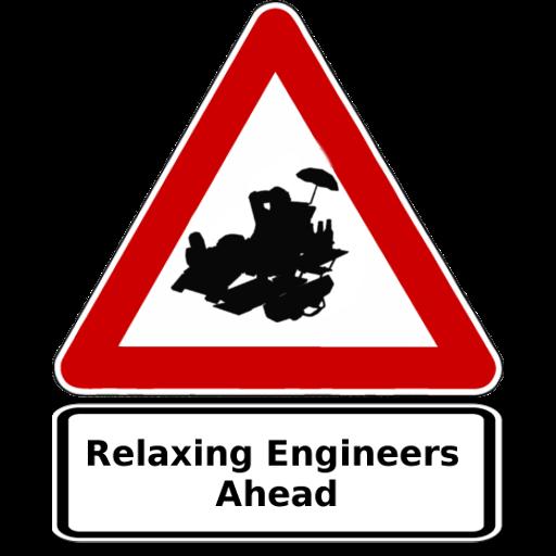 Relaxing Engineers Ahead