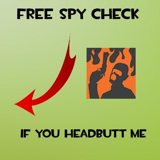 Free Spy Check (Team Fortress 2 > Sprays > Funny) - GAMEBANANA