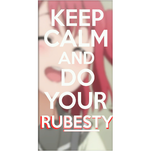 Keep Calm and Do Your Rubesty Spray preview