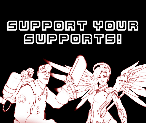 Support Your Supports!