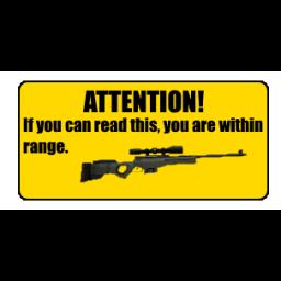 A sniper's warning.