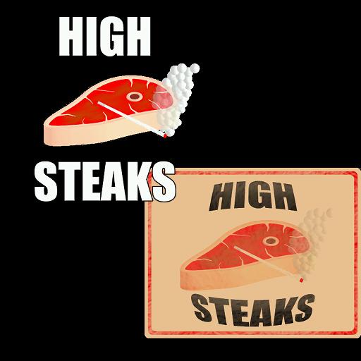 High steaks