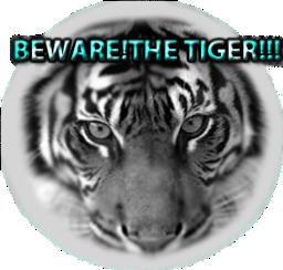 Beware!The Tiger!!!