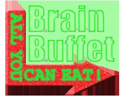Brain Buffet