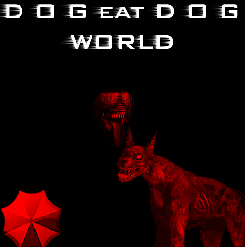 G-Virus dog eat dog world