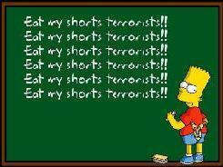 Eat my Shorts Terrorists spray