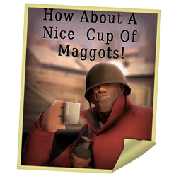 A nice cup of Maggots!