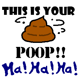 This is your poop!