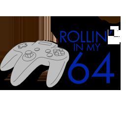 Rollin' In my 64
