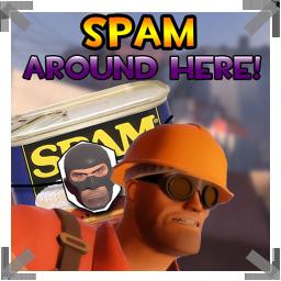 Spam Around Here