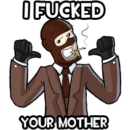 The Spy F**ked Your Mother