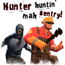Hunter Huntin' Mah Sentry!