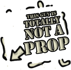 Totally Not a Prop
