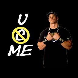 John Cena U C ME