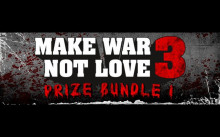 Make War Not Love 3 - Prize 1 (3 Games Bundle) Free on Steam