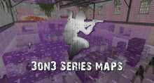 [ESP] Maps Series for 3on3 Tournaments