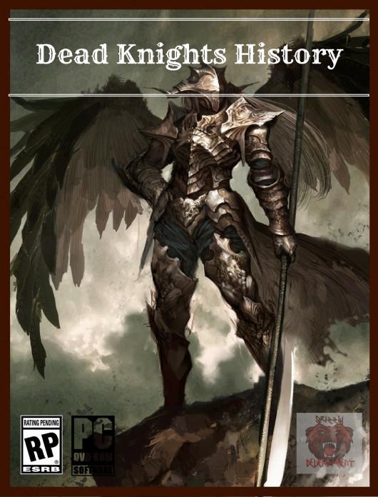 Dead Knights History [Dead Island]