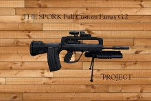 THE SPORK Full Custom Famas G2 Project preview