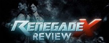 Renegade X Review preview
